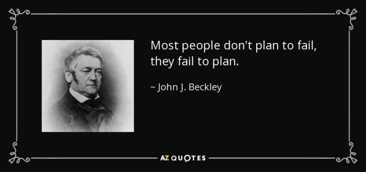 quote-most-people-don-t-plan-to-fail-they-fail-to-plan-john-j-beckley-71-5-0547